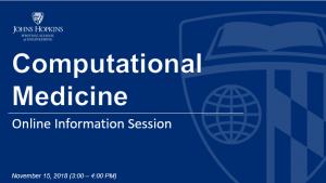 Computational Medicine MSE Program Online Information Session @ online only